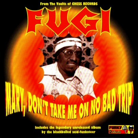 fugi-mary-dont-take-me-on-no-bad-trip-funky-delicacies-0009