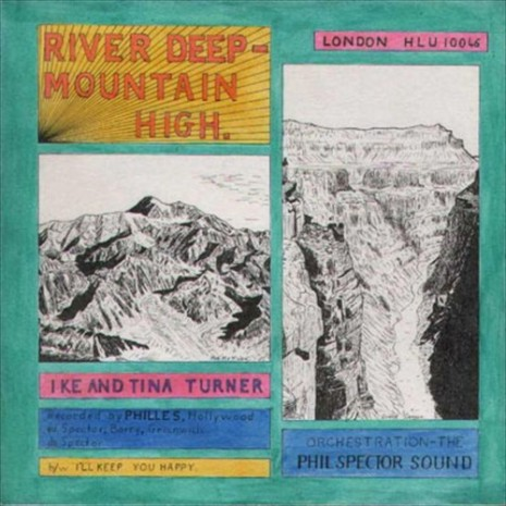 Riverdeep mountainhigh 1966 Ike Tina Turner single River Deep  Mountain High