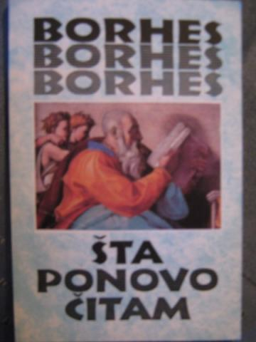 Horhe Luis Borhes – Šta ponovo čitam