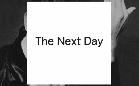 """""""The Next Day"""" –  David Bowie"""