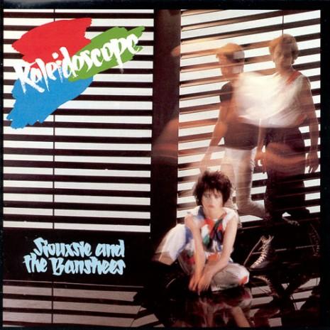 Siouxsie & the Banshees-Kaleidoscope