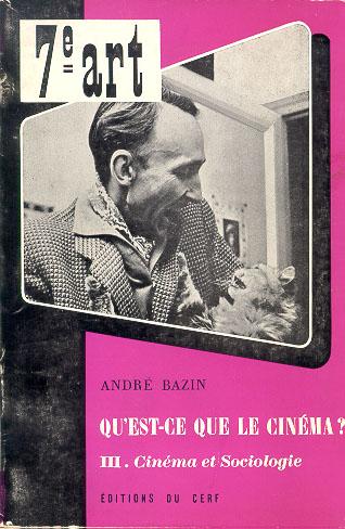 Andre Bazin, Qu'est-ce que le cinéma?