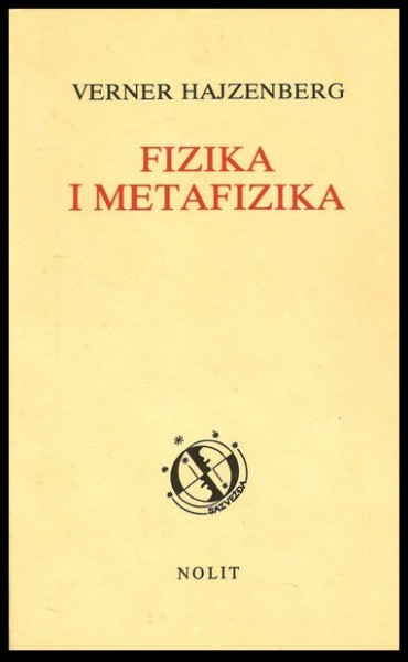FIZIKA-I-METAFIZIKA-VERNER-HAJZENBERG_slika_XL_18673357
