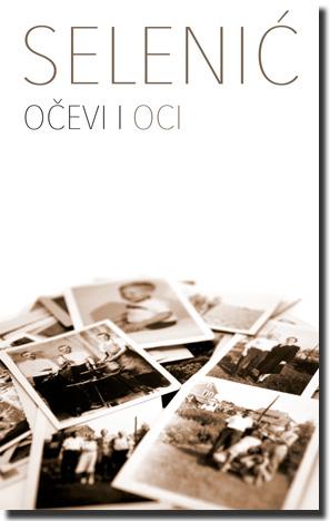 ocevi_i_oci-slobodan_selenic_v