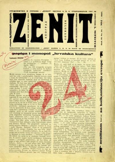 """Наслова страна Зенита бр. 24 и Мицићев текст """"Папига и монопол хрватска култура"""". Након овог броја (мај 1923.) у Загребу је забрањен Зенит због Мицићевог текста о хрватској култури као одговор на учестале увреде Стјепана Радића: """"Срби су добар народ али само да гину, а ми Хрвати имамо да створимо културу."""""""