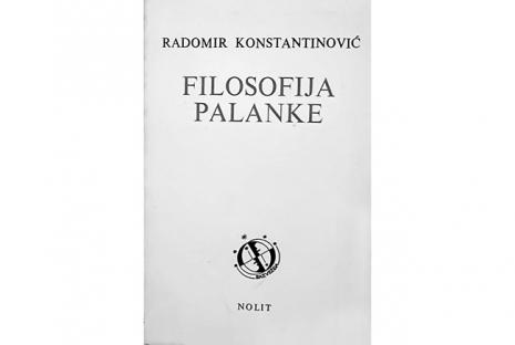 FILOSOFIJA-PALANKE-RADOMIR-KONSTANTINOVIC_slika_O_47969749