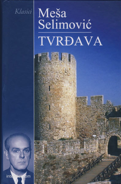 Mesa-Selimovic-Tvrdjava-PDF-Knjiga-Download