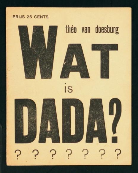 """Theo van Doesburg, poster """"Wat is DADA?"""""""