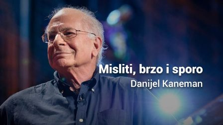 Danijel Kaneman – Misliti, brzo i sporo
