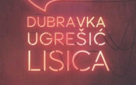 """Priča o romanu """"Lisica"""" Dubravke Ugrešić"""